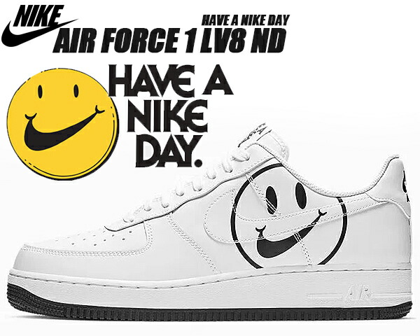 NIKE AIR FORCE 1 LV8 ND Have A Nike Day whitewhite black ナイキ エアフォース 1 スニーカー ハブ ア ナイキ デイ ホワイト スマイル bq9044 100 LIMITED EDT