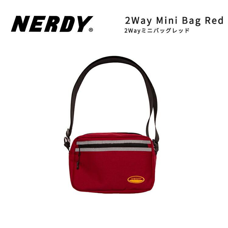 NERDY ノルディ 2WAY MINI BAG_RED ミニバッグ 韓国 ZICO 原宿 メンズ レディース ユニセックス ショルダーバッグ nerdy 正規品