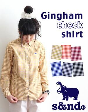 s&nd ギンガムチェックシャツ