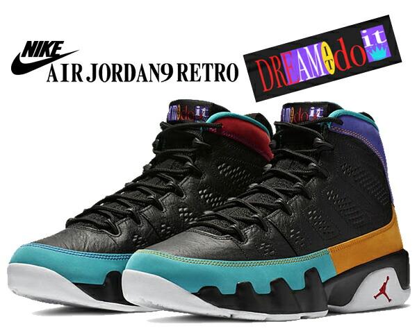 NIKE AIR JORDAN 9 RETRO Dream It Do It