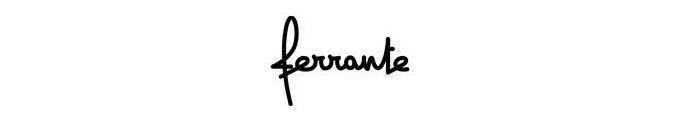 FERRANTE / フェランテ