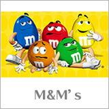 エムアンドエムズ M&M's