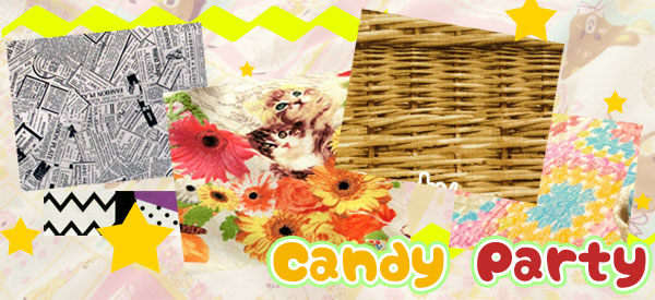 『Candy Party』シリーズ♪