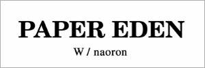 PAPER EDENペーパーエデン
