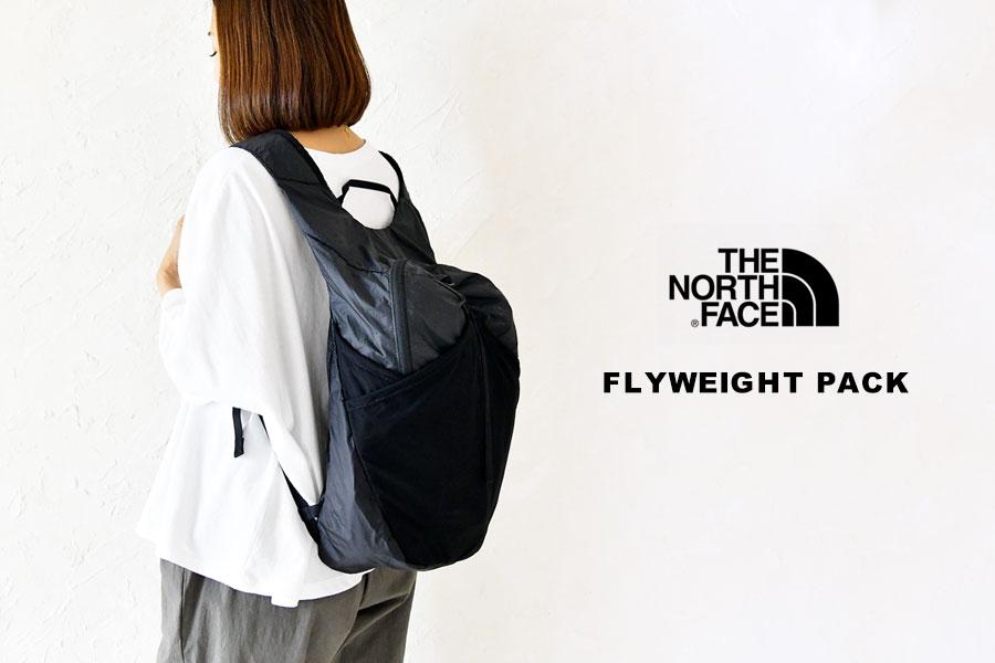 【THE NORTH FACE ザ・ノースフェイス】FLYWEIGHT PACK  /   フライウエイト パッカブル バックパック 17L