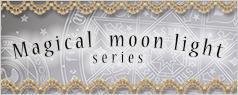 メタモルフォーゼ:Magical moon light
