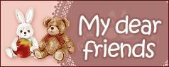 My Dear Friends