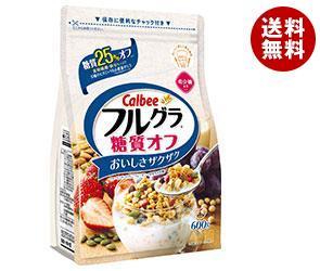 【送料無料】 カルビー フルグラ 糖質25%オフ 600g×6袋入 ※北海道・沖縄・離島は別途送料が必要。