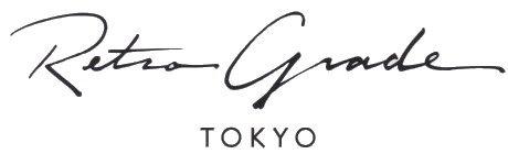 Retro Grade TOKYO/レトログレード トーキョー