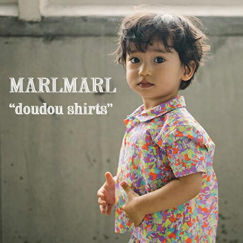 MARLMARL ドゥドゥシャツ doudou shirts