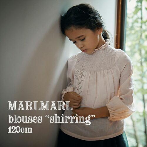 MARLMARL ブラウス shirring(120cm)
