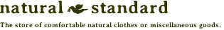 ここちよいナチュラルなお洋服や雑貨のお店 natural standard