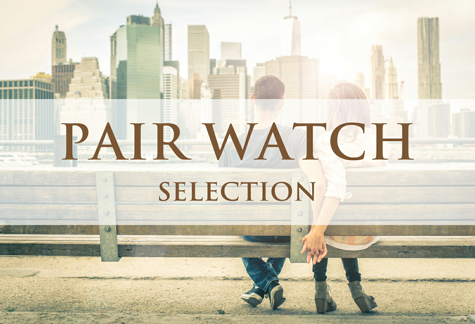 PAIR WATCH SELECTION