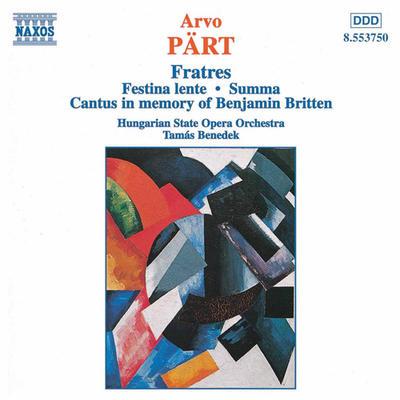 ペルト(1935-): フラトレス(兄弟)/ フェスティーナ・レンテ/スンマ