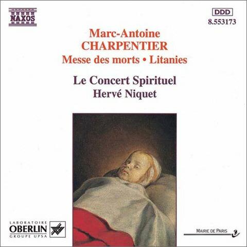 シャルパンティエ(1643-1704): 死者のための4声のミサ曲/聖母マリアへの連祷