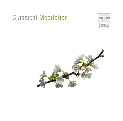 クラシック・メディテーション 心を解き放つ音楽