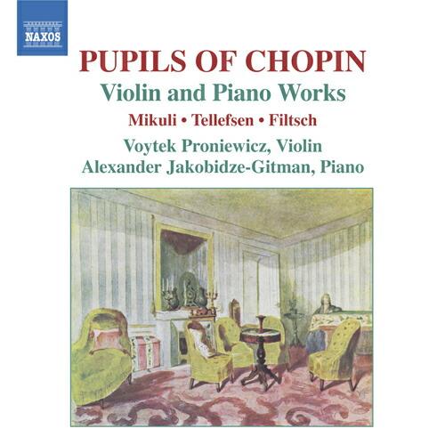 ショパンの弟子たちによる ヴァイオリンとピアノのための作品集