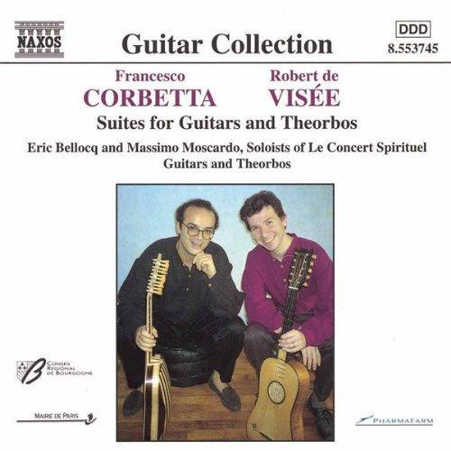 ヴィゼ(1660-1725): 2つのテオルボのための組曲 ホ短調・ト長調/ コルベッタ(1615-1681): 2つのギターのための「王のギター」/ 2つのギターのためのコンセール ホ短調
