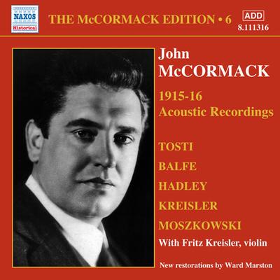 ザ・マッコーマック・エディション 第6集 1915-1916年 アコースティック録音集