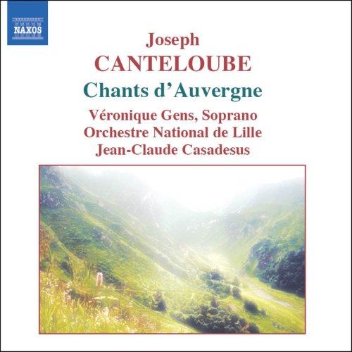 カントルーブ(1879-1957): オーヴェルニュの歌(選集)