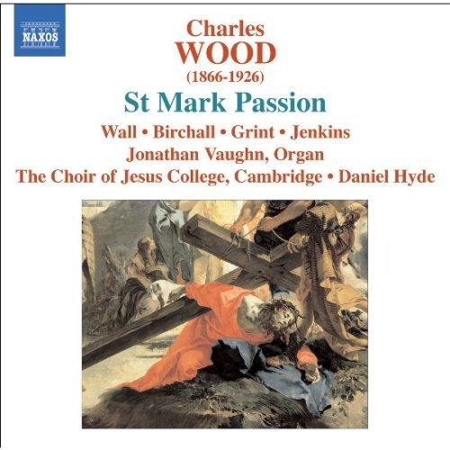 ウッド(1866-1926): マルコ受難曲