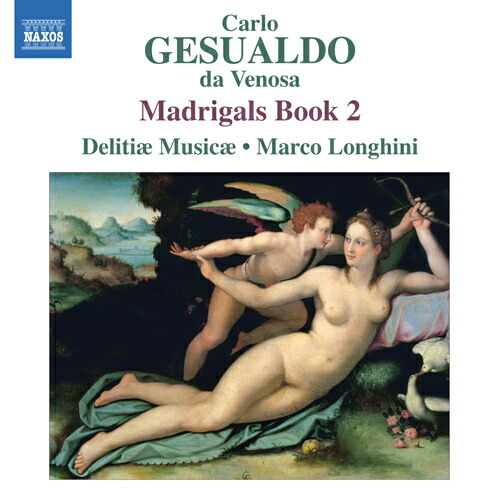 ジェズアルド(1561-1613): マドリガル集 第2巻