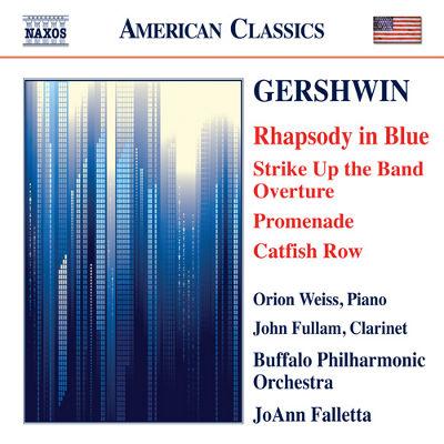 ガーシュウィン(1898-1937): ラプソディ・イン・ブルー/ キャットフィッシュ・ロウ 他