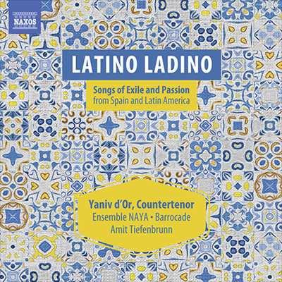 LATINO LADINO ‐  スペインとラテン・アメリカからの<br>流浪と情熱の歌