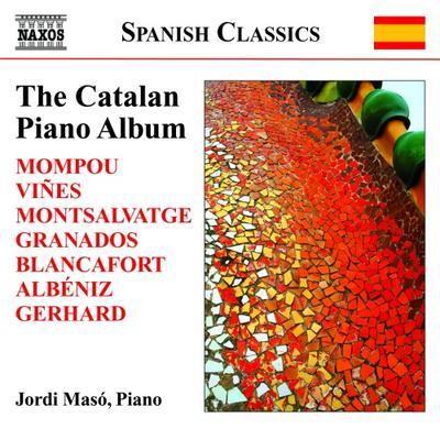グラナドス、アルベニス、モンポウ: カタルーニャのピアノ作品集