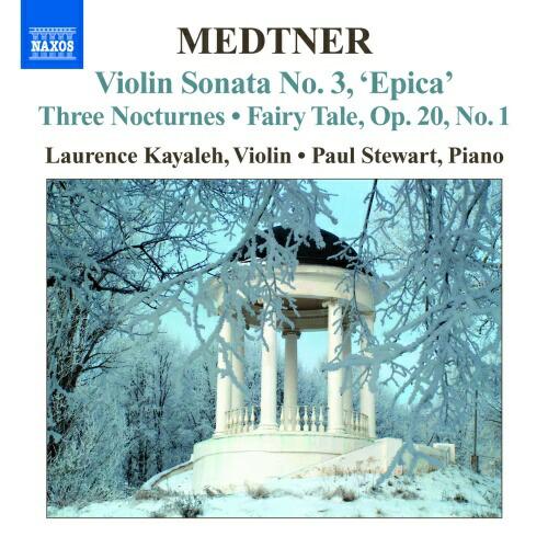 メトネル(1880-1951): ヴァイオリンとピアノのための作品全集 第1集