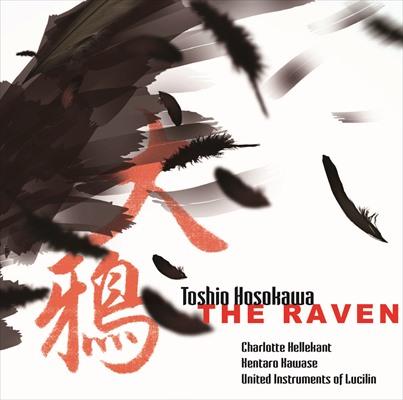 細川俊夫(1955-): 大鴉(THE RAVEN)