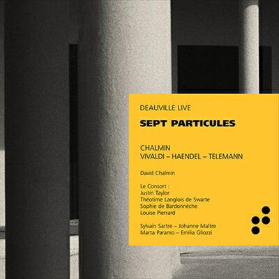 SEPT PARTICULES -  バロックと現代の作品集
