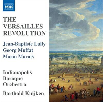 The Versailles Revolution -  ヴェルサイユの革命 (リュリ/ムッファト/マレ)