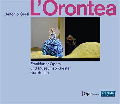 チェスティ(1623-1669): 歌劇《オロンテーア》