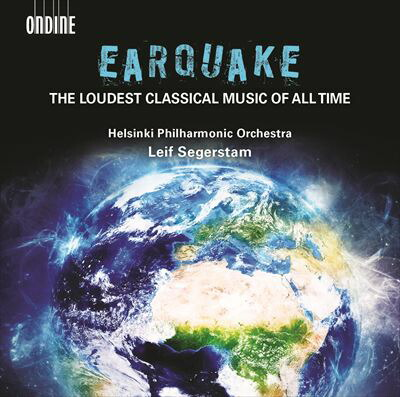 EARQUAKE (The Loudest Classical Music of All Time)