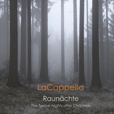 Raunähcte  クリスマス後の十二夜の合唱作品集