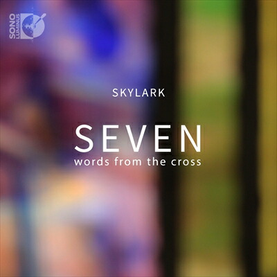 Seven Words from the Cross  十字架上の七つの言葉[CD+Blu-ray Audio]
