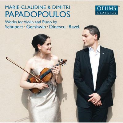 マリー=クロディーヌ&<br>ディミトリー・パパドプーロス  ヴァイオリンとピアノのための作品集 (シューベルト、ガーシュウィン、ディネスク、ラヴェル)