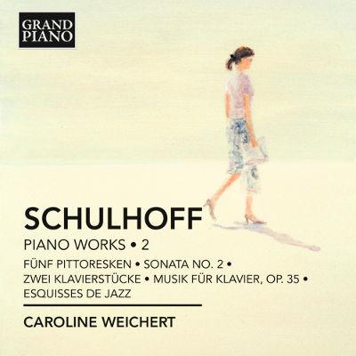シュルホフ(1894-1942): ピアノ作品集 第2集