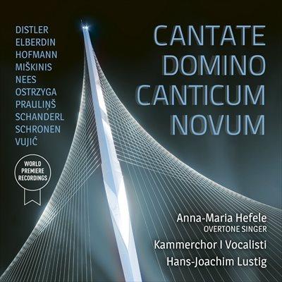 Cantate Domino Canticum Novum -  新しき歌を主に向かいて歌え
