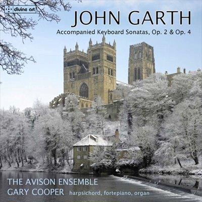 ガース(1721-1810): 鍵盤をともなうソナタ集 Op.2&Op.4