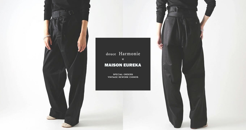 MAISON EUREKA(メゾンエウレカ)別注ヴィンテージチノ