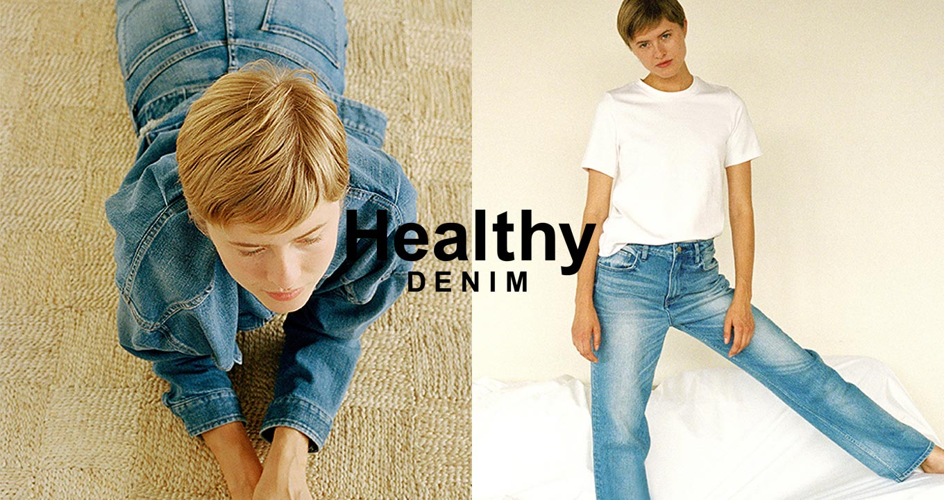 Healthy Denim