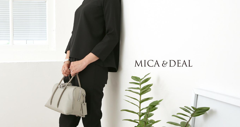 MICA & DEAL〔マイカ&ディール〕