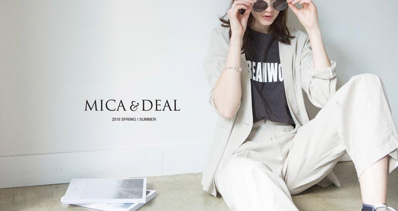 MICA & DEAL(マイカアンドディール)