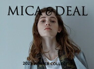 MICA DEAL〔マイカ&ディール〕