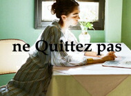 ne Quittez pas(ヌキテパ)
