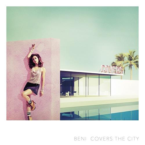 COVERS THE CITY [DVD付初回限定盤][CD] / BENI