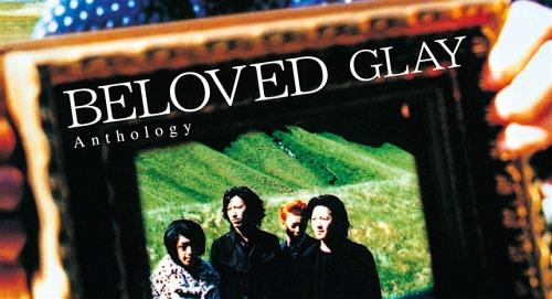 BELOVED Anthology [2CD+DVD][CD] / GLAY