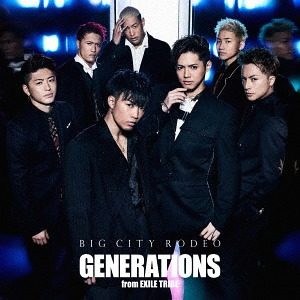 BIG CITY RODEO [CD+DVD][CD] / GENERATIONS from EXILE TRIBE